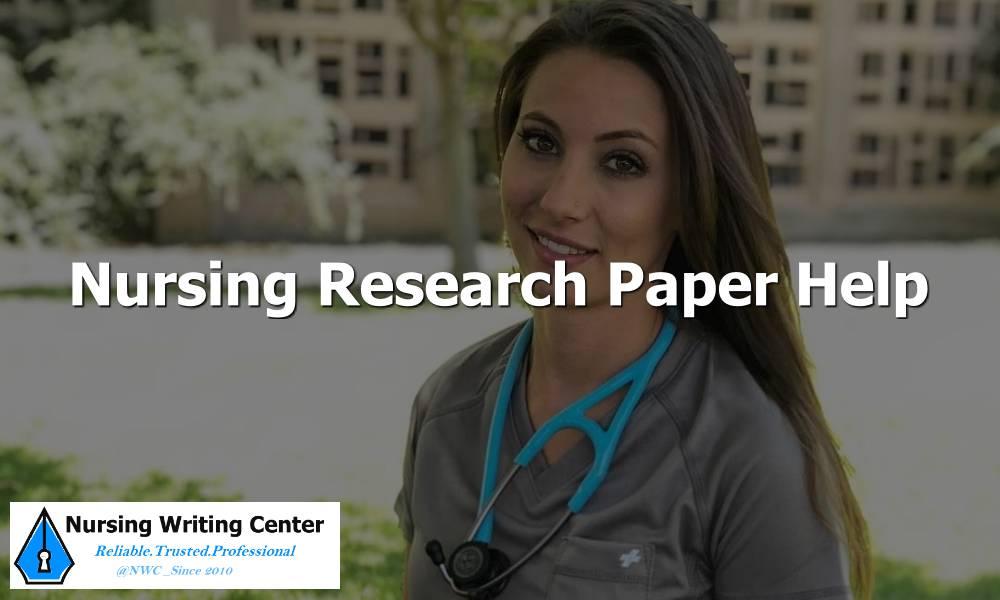 Nursing Research Paper Help