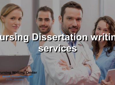 Nursing Dissertation writing services